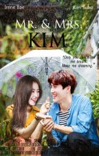 Mr. & Mrs. Kim [SURENE FANFICTION] by jgsgnblxox