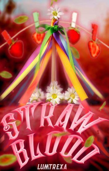 Strawblood