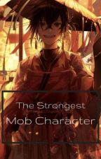 The Strongest Mob Character by Ama_kin