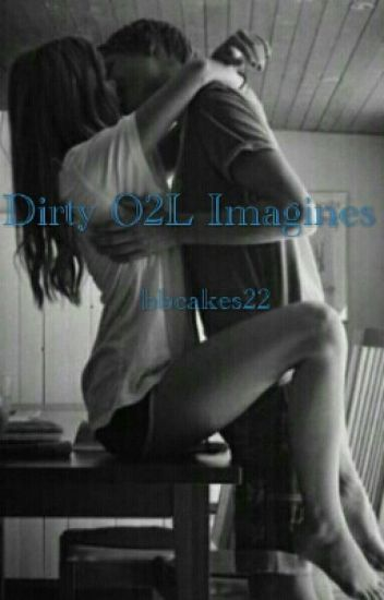 Dirty O2L Imagines - COMPLETED