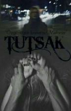 TUTSAK by esravrmz