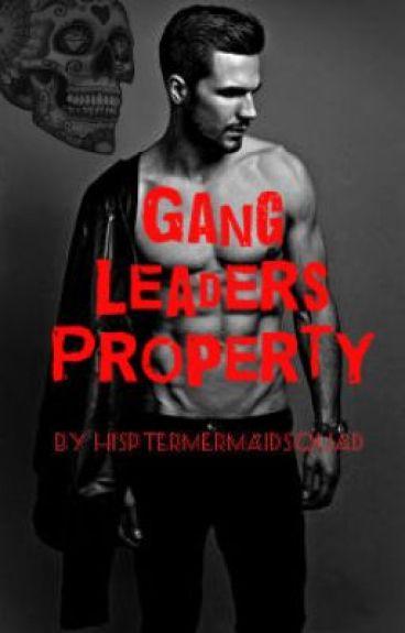 Gang Leader's Property.