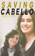 Saving Cabello (Camren) by highkeypjm