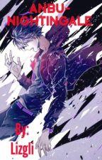 The Nightingale (Naruto Fanfic) by Lizgli