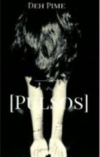 [Pulsos]  by DehPime