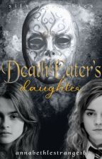 Deatheater's Daughter by Jeanines-Secretary