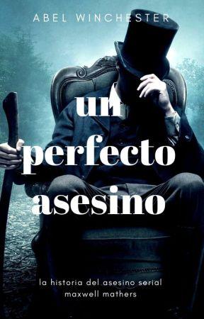 un perfecto asesino by abelwinchesterXO