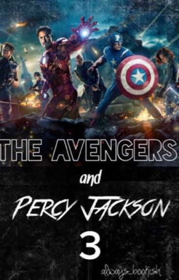 The Avengers and Percy Jackson #3