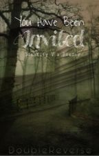 You Have Been Invited... |•| Identity V x Reader by DoubleReverse