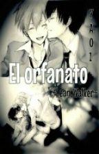 El Orfanato (Yaoi) [ Teminada] by LeanWalker