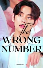 Wrong Number || KTH by TaeShook18