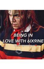 BEING IN LOVE WITH 6IX9INE by ghettokashanti