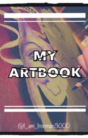 My Artbook by I_am_Ironman3000