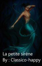 La petite sirène by Classico-happy