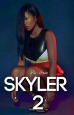 Skyler (Book 2) by eriee_