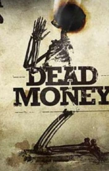 Dead Money Man (Red Dead Redemption 2 x Male Reader)
