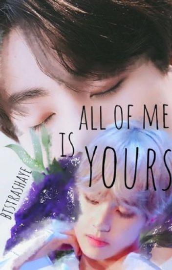 All Of Me Is Yours (vkook) - btstrashaye - Wattpad