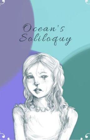Ocean's Soliloquy by 222birdgirl222