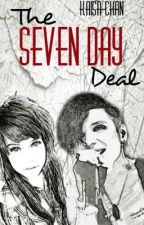 The Seven Day Deal (BVB FF) by Kaisa-Chan
