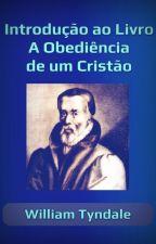 Introdução ao Livro A Obediência de um Cristão by SilvioDutra0