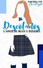 Descolados  by BiancaBludT