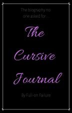 The Cursive Journal by Paranoia-is-my-BFF