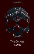 The Crimes (LAMS) by saucyraman