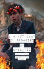 I'm Not Okay (I Promise) ➳ Five X Reader by spilitzz