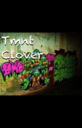 Tmnt clover by Mikey1997