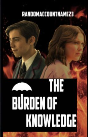 The Burden of Knowledge (An Umbrella Academy/Number Five Fan-Fiction) by RandomAccountName23