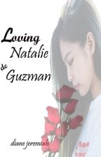 Loving Natalie de Guzman by DianeJeremiah