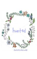 Hunted -pjo- by Stuckbetween2worlds
