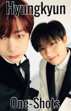 Hyungkyun One-Shots  by -Maddie6706-