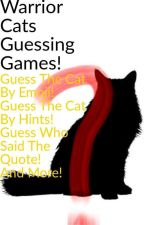 Warrior Cats Guessing Games! by Spiritclan862