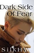 Dark Side Of Fear | Seonghwa  by silkHW