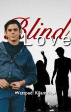 Blind Love by KilamZayn