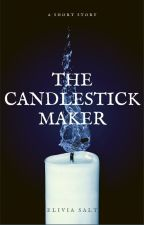 The Candlestick Maker by Eliviasalt