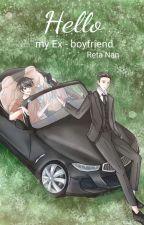 Hello...... My Ex-boyfriend  by reta-nan