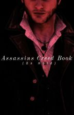 Assassins Creed Book (Under Heavy Editing) by Jane_Leslie_Frye