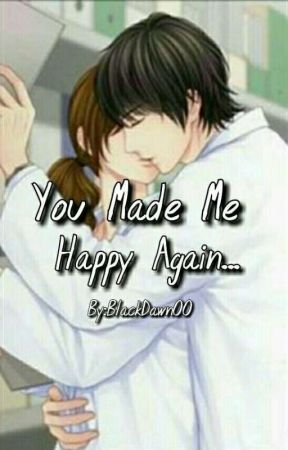 You Made Me Happy Again... (GxG) by BlackDawn00