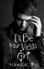 I'll Be Your Vegas Girl - Conor Maynard FanFic by mayniac_tw