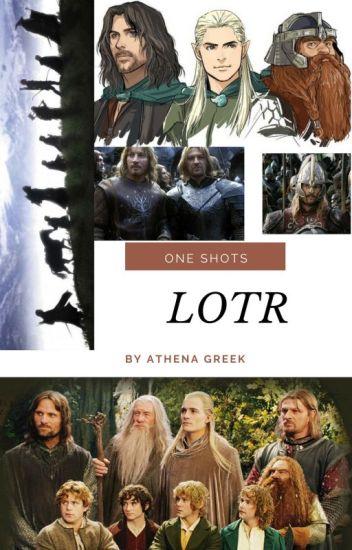 LOTR One Shots - Athena Greek - Wattpad