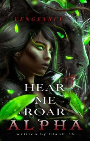 Hear me Roar, Alpha  by blahh_56