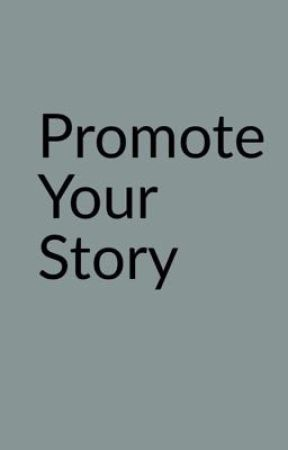 Promote your story by isisiscool1