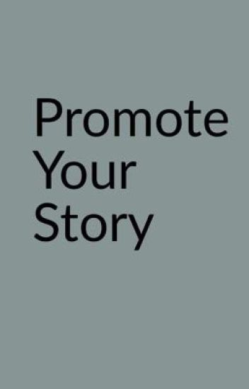 Promote your story
