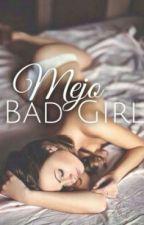 Mejo Bad Girl by adorablebabe