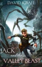 Jack and the valley beast by Exploreman