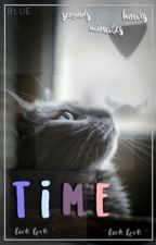 ✿ || time by -blueberrries