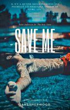 Save me by JaneSherwood