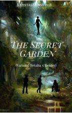 The Secret Garden | Various! Hetalia x Reader by KrystalSunset118